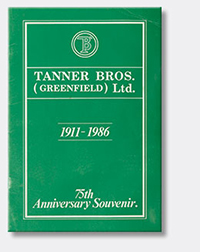 Tanner Brothers 1911-1986 75th Anniversary Souvenir Booklet